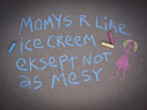 Mummys like ice cream
