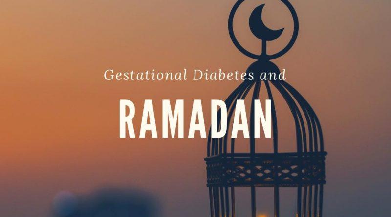 Ramadan and gestational diabetes